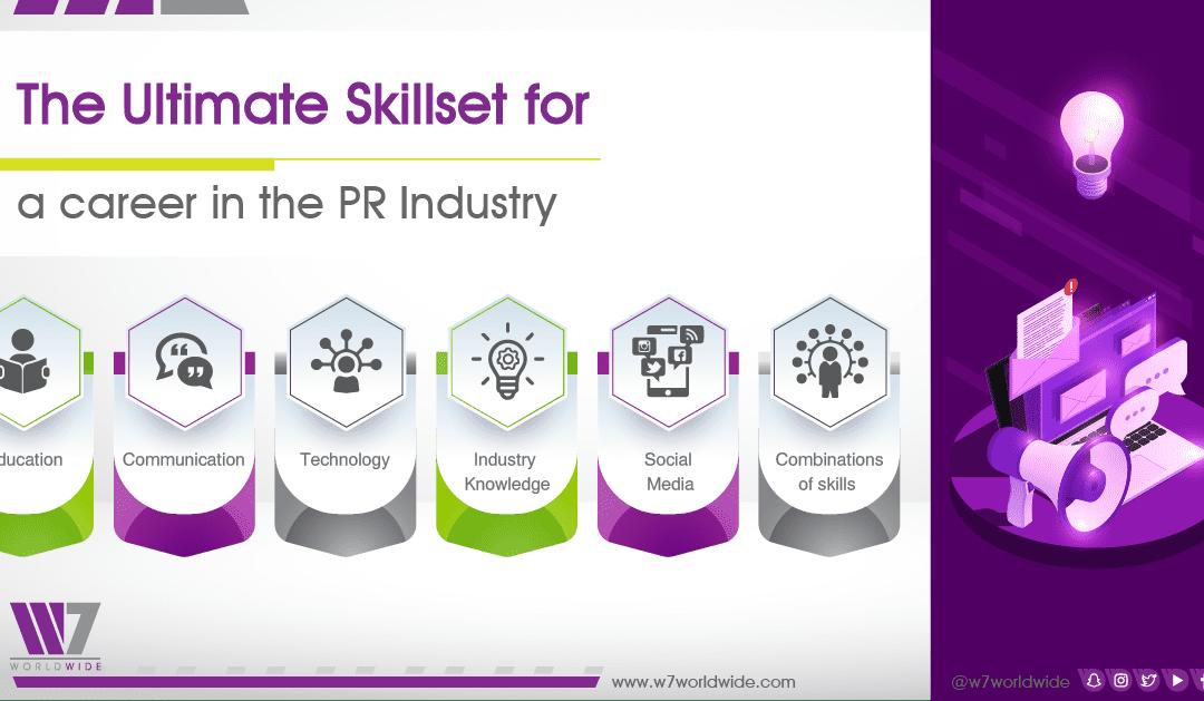 The Ultimate Skillset for Career in the PR Industry